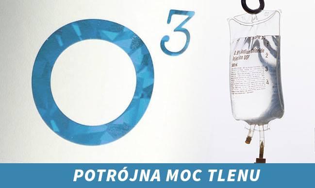 ozonoterapia potrójna moc tlenu