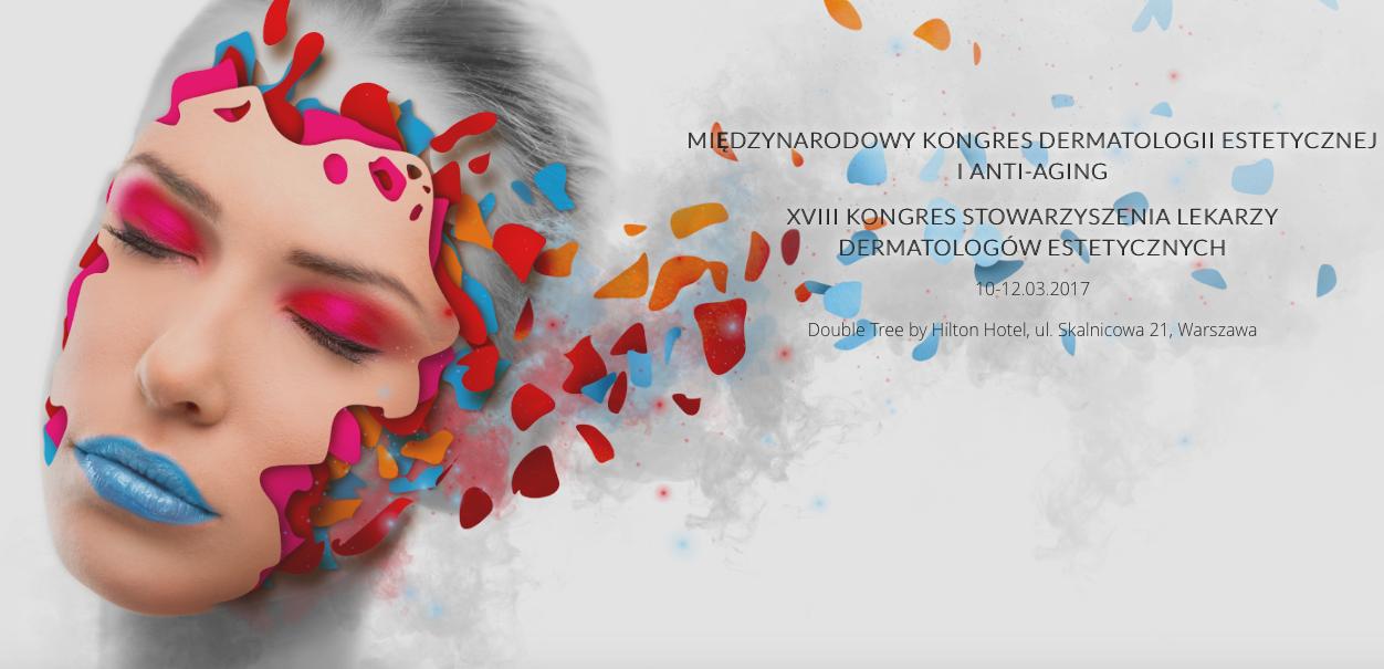 XVII kongres dermatologów estetycznych w warszawie dermaestetic