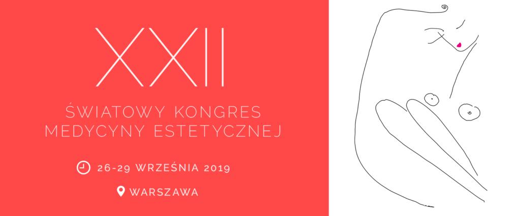 Światowy Kongres Medycyny Estetycznej Warszawa 2019